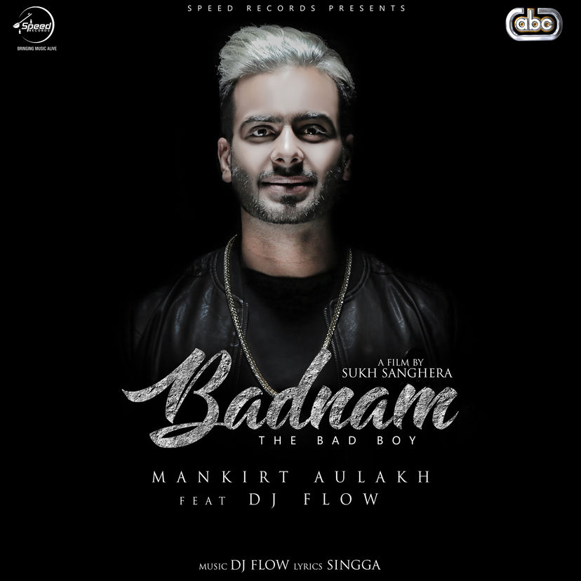 Mankirt Aulakh – Badnam (with DJ Flow) – Single [iTunes Plus M4A] | iplusall.4fullz.com