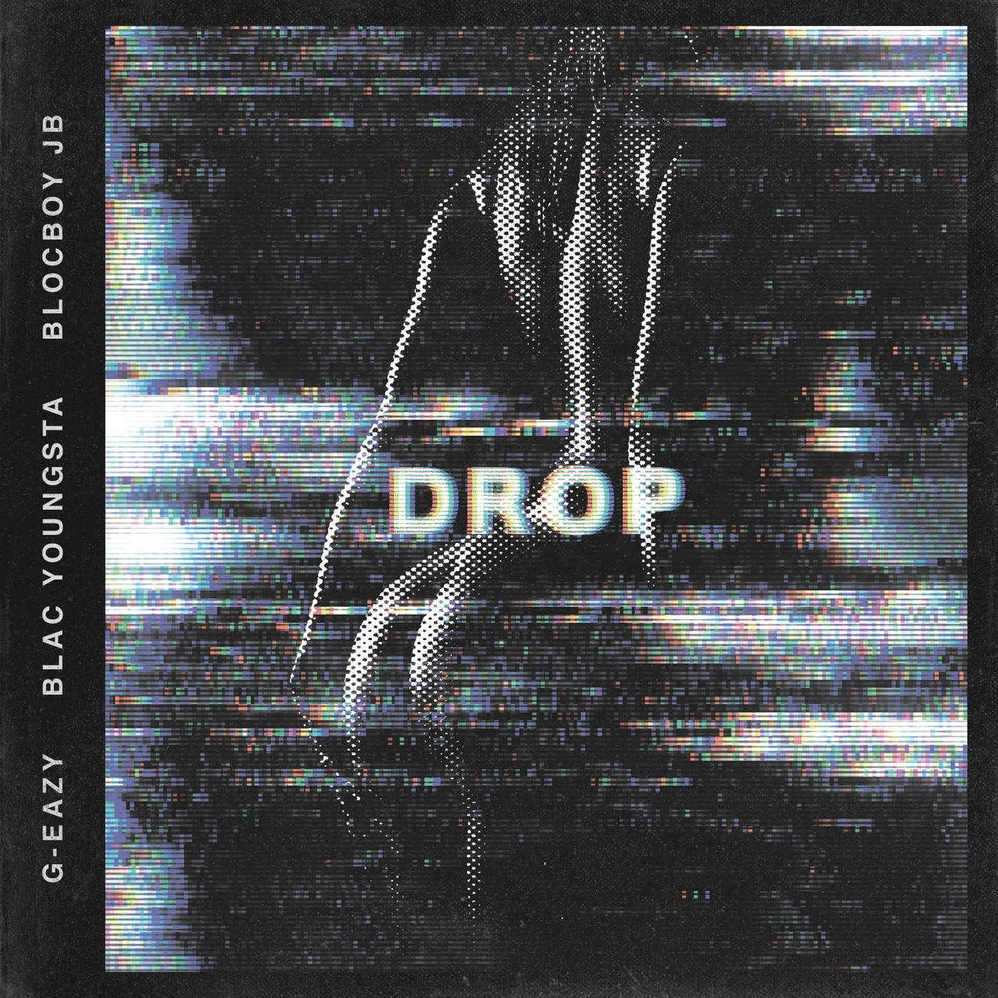 G-Eazy – Drop (feat. Blac Youngsta & BlocBoy JB) – Single [iTunes Plus M4A] | iplusall.4fullz.com