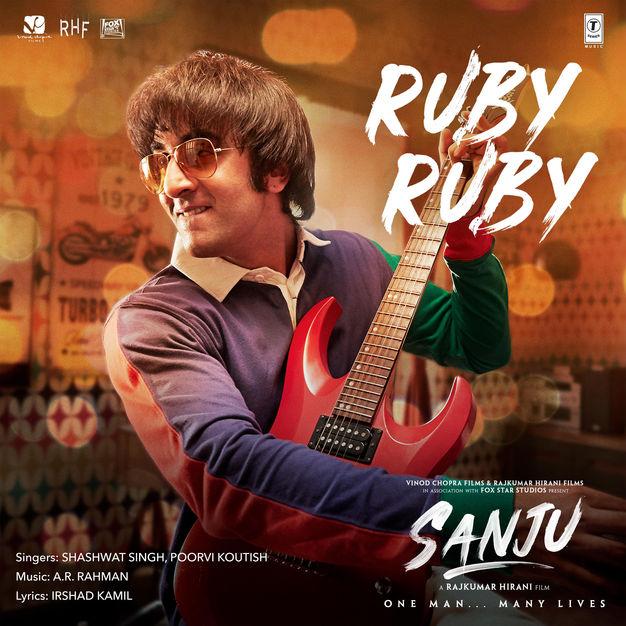 "Shashwat Singh, Poorvi Koutish & A. R. Rahman – Ruby Ruby (From ""Sanju"") – Single [iTunes Match M4A] | iplusall.4fullz.com"